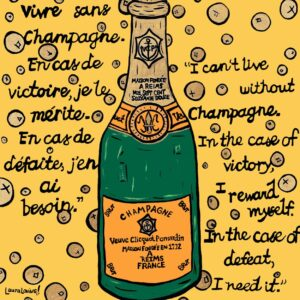 I Can't Live Without Champagne Print